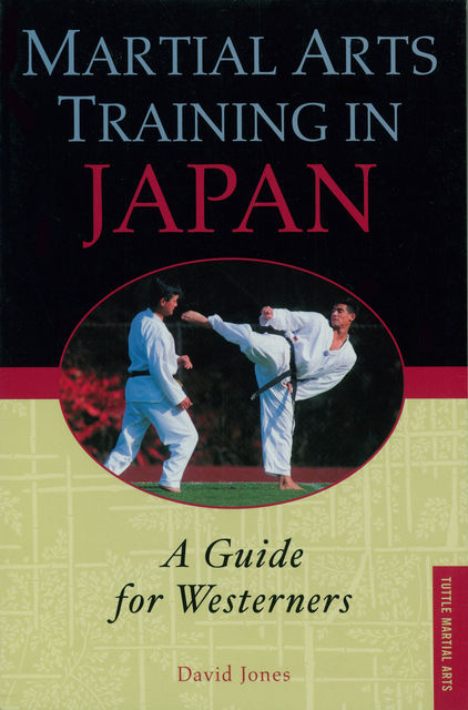 Martial Arts Training in Japan, David Jones