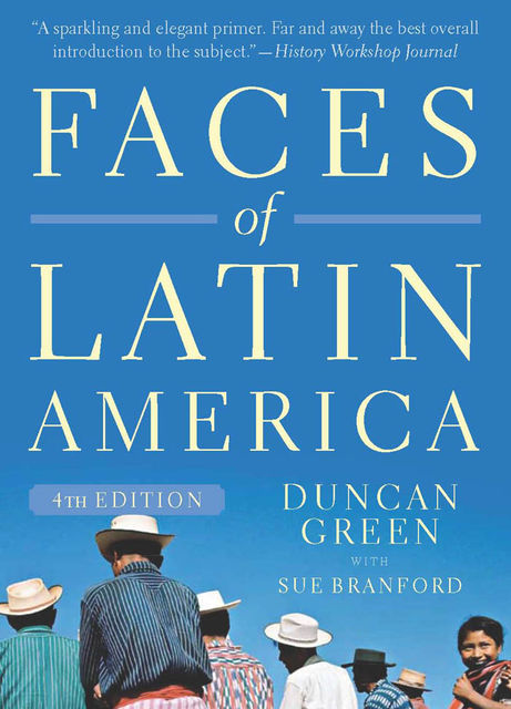 Faces of Latin America, Duncan Green, Sue Branford