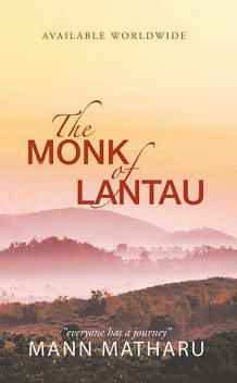 The Monk of Lantau, Mann Matharu