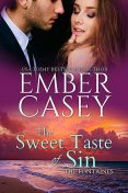 The Sweet Taste of Sin, Ember Casey