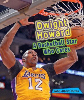 Dwight Howard, John Albert Torres
