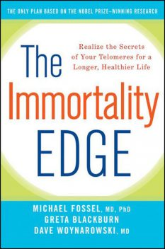 The Immortality Edge, Dave Woynarowski, Greta Blackburn, Michael Fossel