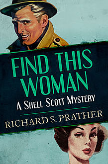 Find This Woman, Richard S Prather