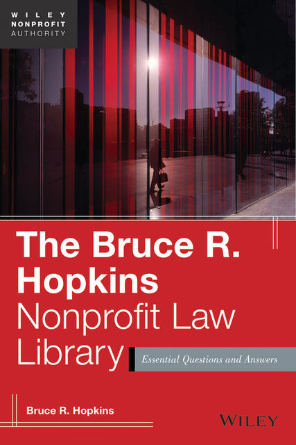 The Bruce R. Hopkins Nonprofit Law Library, Bruce R.Hopkins