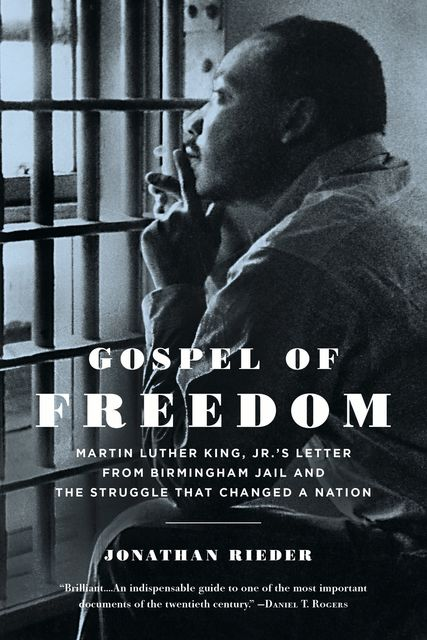 Gospel of Freedom, Jonathan Rieder