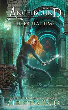 The Brutal Time Special Edition, Christina Bauer