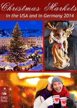The Most Beautiful Christmas Markets in the USA and in Germany. Christkindl Markets 2014, Liane Guterhof