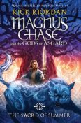 Magnus Chase and the Gods of Asgard #1. The Sword of Summer, Rick Riordan