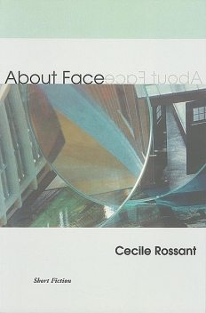 About Face, Cecile Rossant