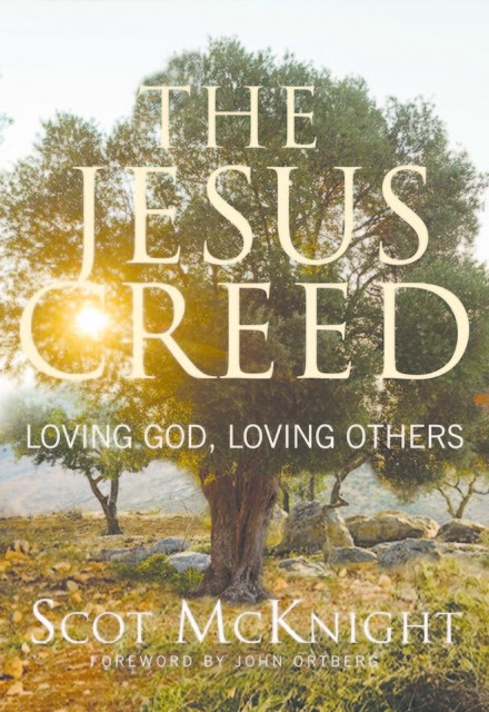 The Jesus Creed, Scot McKnight