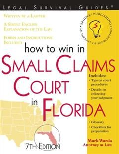 How to Win in Small Claims Court in Florida, Mark Warda