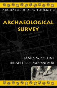 Archaeological Survey, James Collins, Brian Leigh Molyneaux