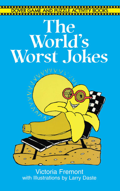 The World's Worst Jokes, Victoria Fremont, Larry Daste