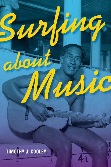 Surfing about Music, Timothy J. Cooley