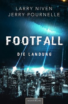 Footfall – Die Landung, Jerry Pournelle, Larry Niven