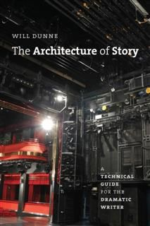 Architecture of Story, Will Dunne