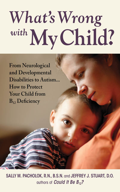 What's Wrong with My Child?, Sally Pacholok, Jeffrey Stuart
