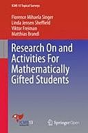 Research On and Activities For Mathematically Gifted Students, Florence Mihaela Singer, Linda Jensen Sheffield, Matthias Brandl, Viktor Freiman