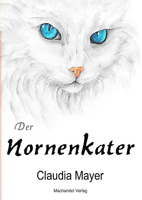 Der Nornenkater, Claudia Mayer