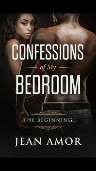 Confessions of my Bedroom, Jean Amor