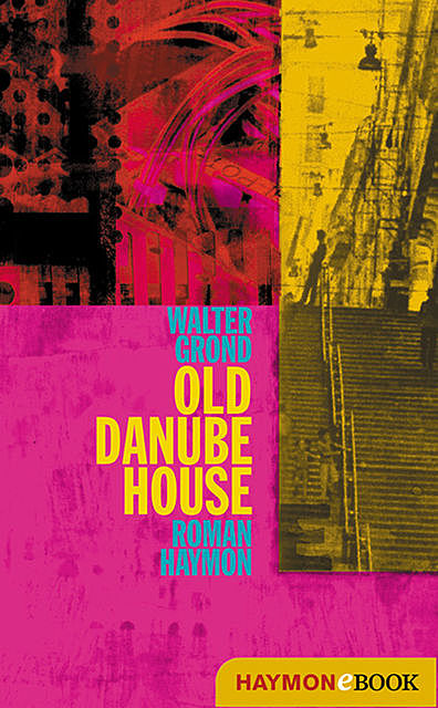 Old Danube House, Walter Grond