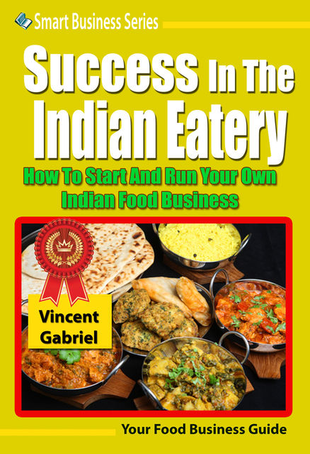Success In the Indian Eatery, Vincent Gabriel