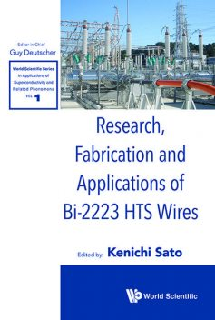 Research, Fabrication and Applications of Bi-2223 HTS Wires, Kenichi Sato