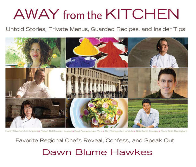 Away from the Kitchen, Dawn Blume Hawkes