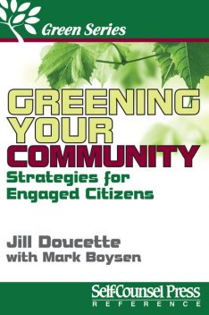 Greening Your Community, Jill Doucette, Mark Boysen