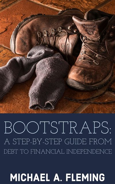 Bootstraps, Michael A Fleming