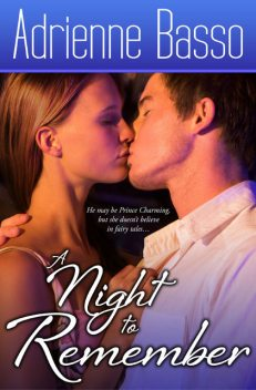A Night to Remember, Adrienne Basso