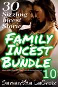 Family Incest Bundle #10, Samantha LaCroix