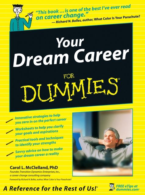 Your Dream Career For Dummies, Carol L.McClelland