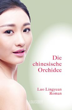 Die chinesische Orchidee, Lingyuan Luo