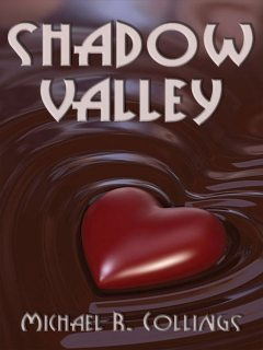 Shadow Valley, Michael R.Collings