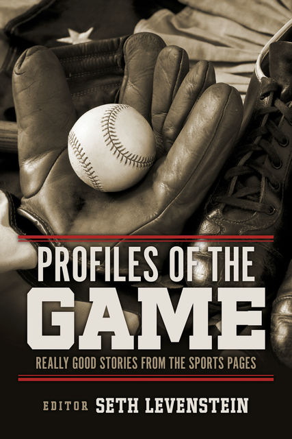 Profiles of the Game, Seth Levenstein