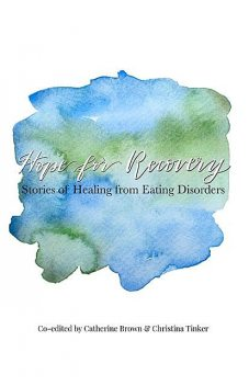 Hope for Recovery, Catherine Brown, Christina Tinker