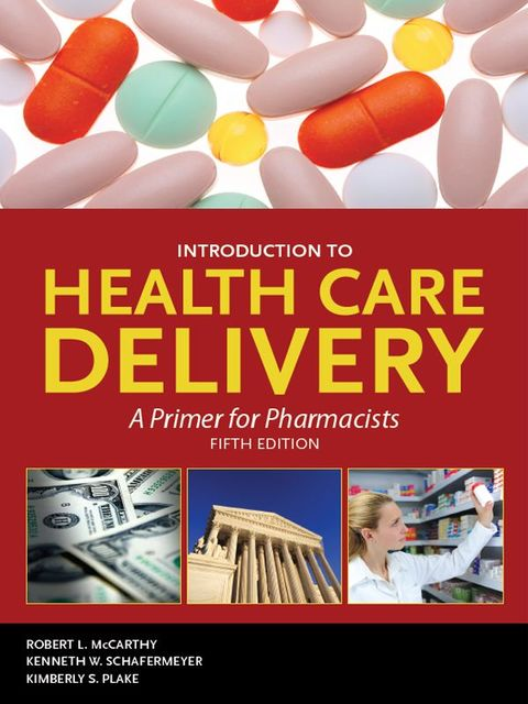 Introduction to Health Care Delivery, Robert, Mccarthy