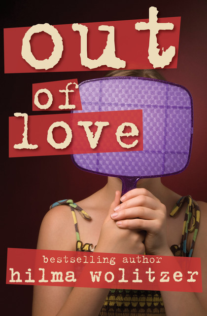 Out of Love, Hilma Wolitzer