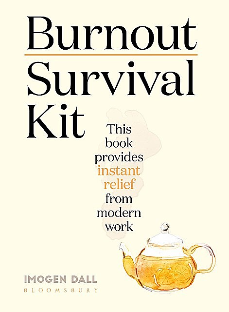 Burnout Survival Kit, Imogen Dall