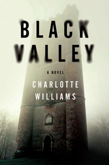 Black Valley, Charlotte Williams