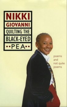 Quilting the Black-Eyed Pea, Nikki Giovanni