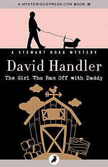 The Girl Who Ran Off with Daddy, David Handler