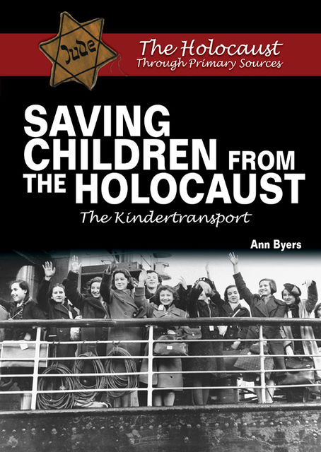 Saving Children From the Holocaust, Ann Byers