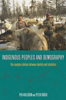 Indigenous Peoples and Demography, Per Axelsson