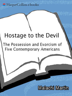 Hostage to the Devil, Malachi Martin