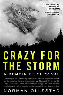 Crazy for the Storm: A Memoir of Survival, Norman Ollestad