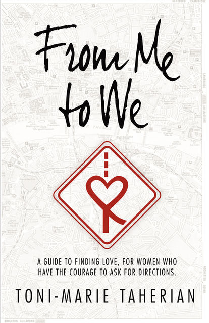 From Me To We, Toni-Marie Taherian