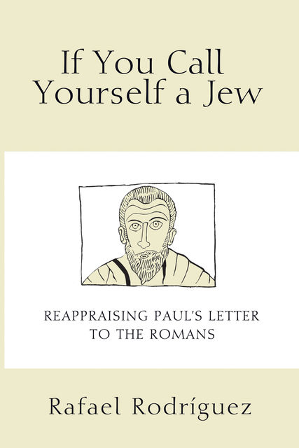 If You Call Yourself a Jew, Rafael Rodríguez