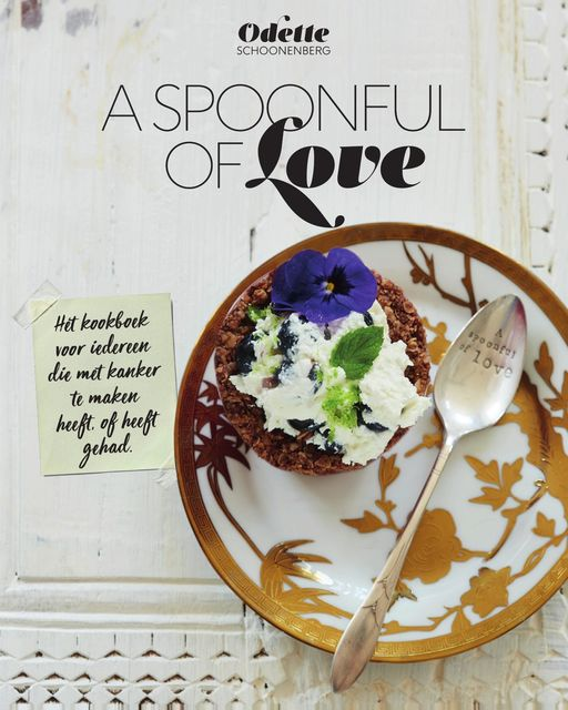 A spoonful of love, Odette Schoonenberg